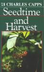 Seedtime & Harvest - Charles Capps