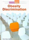 Obesity Discrimination - Dale-Marie Bryan
