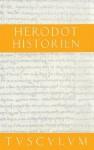Historien: 2 Bande. Griechisch - Deutsch - Herodotus, Josef Feix