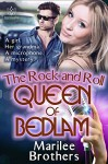 The Rock & Roll Queen of Bedlam - Marilee Brothers