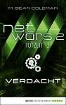 netwars 2 - Totzeit 2: Verdacht: Thriller (netwars - Staffel 2) - M. Sean Coleman, Kerstin Fricke