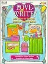 Love to Write!: Activities to Sharpen Creative Writing Skills - Corbin Hillam
