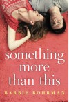 Something More Than This - Barbie Bohrman