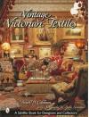 Vintage Victorian Textiles - Brian D. Coleman, Linda Svendsen