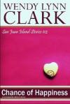 Chance of Happiness: a romantic short story (San Juan Island Stories, #2) - Wendy Lynn Clark