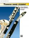 Yamaha Band Student, Book 2: E Flat Alto Clarinet (Yamaha Band Method) - John Boyle O'Reilly, John O'Reilly