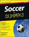Soccer for Dummies - Thomas Dunmore, Consumer Dummies, Scott Murray