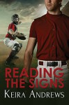 Reading the Signs - Keira Andrews