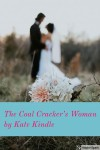The Coal Cracker's Woman - Kate Kindle