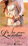 Le tue mani mi parlano d'amore - Angela Castiello, Le muse grafica
