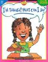 Im Through What Can I -Grd 5-6 - Creative Teaching Press
