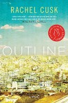 Outline: A Novel - Rachel Cusk