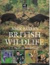 Nick Baker's British Wildlife - Nick Baker