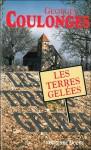 Les terres gelées - Georges Coulonges