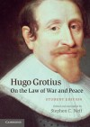 Hugo Grotius on the Law of War and Peace: Student Edition - Stephen C. Neff