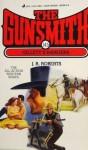 The Gunsmith #145: Gillett's Rangers - J.R. Roberts