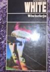 Wiwisekcja - Patrick White,  Maria Skibniewska