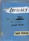 How to Turn the World Upside Down Ordinary (Hardback) - Common - Tony Merida