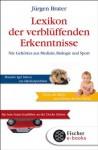Lexikon der verblüffenden Erkenntnisse: Nie Gehörtes aus Medizin, Biologie und Sport (German Edition) - Jürgen Brater