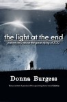 The Light at the End: a short story about the great dying of 2012 - Donna Burgess
