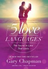 The 5 Love Languages Audio CD: The Secret to Love That Lasts - Gary D Chapman