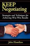 Keep Negotiating - John Hamilton