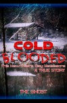 Cold Blooded: The New Year's Day Massacre - Larry Johnson