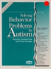 Solving Behavior Problems in Autism - Linda A. Hodgdon