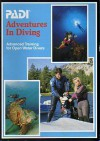 Adventures in Diving: Manual - Drew Richardson, Karl Shreeves, Jeanne Bryant