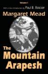 The Mountain Arapesh - Margaret Mead