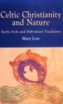 Celtic Christianity Nature - Mary Low