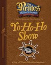 The Pirates Who Don't Do Anything: A VeggieTales VBS: Yo-Ho-Ho Show Captain's Guide - Thomas Nelson Publishers