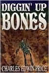 Diggin' Up Bones - Charles Price