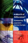 A World of Difference?: Comparing Learners Across Europe - Marilyn Osborn