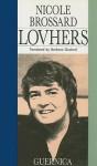 Lovhers - Nicole Brossard