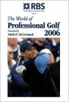 The World of Professional Golf: Founded by Mark H. MC Cormack - Bev Norwood