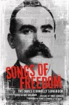 Songs of Freedom: Songbook - James Connolly, Mat Callahan, James Theo & Heron Dorgan