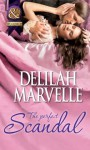 The Perfect Scandal (Mills & Boon Historical) (The Scandal Series - Book 3) - Delilah Marvelle
