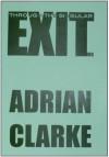 Exiting Through the Singular - Adrian Clarke