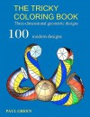 The Tricky Coloring Book: Three-Dimensional Geometric Designs - Paul Green