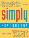 Simply Psychology, Second Edition - Michael W. Eysenck