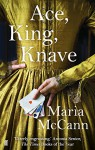 Ace, King, Knave - Maria McCann