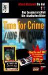 Die drei Fragezeichen. Das Gespensterschloss / Die rätselhaften Bilder, Time for Crime - Robert Arthur, Alfred Hitchcock