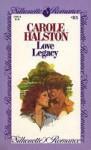 Love Legacy (Silhouette Romance, #83) - Carole Halston