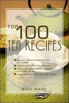 Top 100 Tea Recipes - Mary Ward