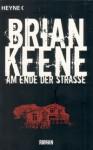 Am Ende der Straße - Brian Keene