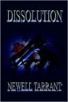 Dissolution - Newell Tarrant