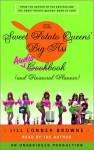 The Sweet Potato Queens' Big-Ass Cookbook and Financial Planner - Jill Conner Browne