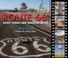 Route 66: Ghost Towns and Roadside Relics - Bruce Wexler, Greg Disch