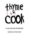 Thyme 2 Cook - Barbara Snow